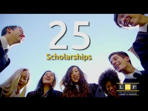 Scholarship - Law Offices of Larry H  Parker