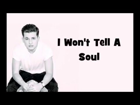 I Won't Tell A Soul - Chalie Puth (TRADUZIONE ITA)