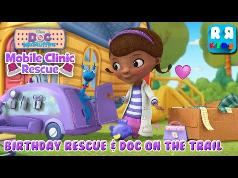 Doc McStuffins: Mobile Clinic Rescue Birthday Rescue & Doc On The Trail - Gameplay Video