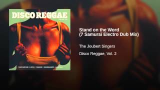 Stand on the Word (7 Samuraï Electro Dub Mix)