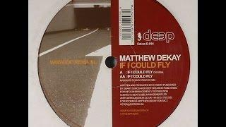 matthew dekay – if i could fly original
