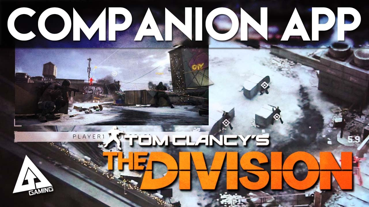 The Division Companion App Gameplay Explained Youtube