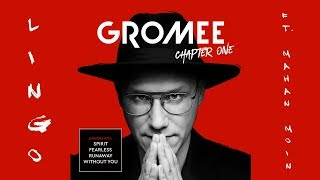 Gromee feat. Mahan Moin - Lingo [album: Chapter One]