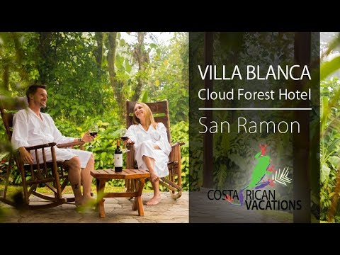 Villa Blanca Cloud Forest Hotel By Costa Rican Vacations