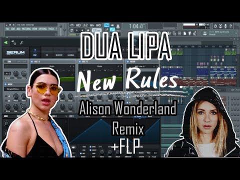 Dua Lipa  - New Rules (Alison Wonderland Remix) [Full Remake+FLP]