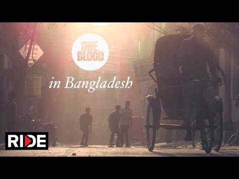One Blood Project: Skateboarding in Bangladesh - PUSH