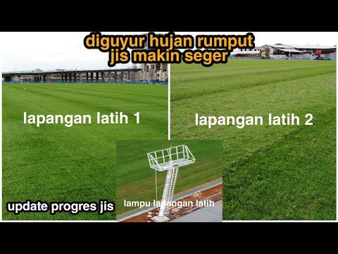 Update Progres Rumput Hybrid,lampu,tribun Mini Lapangan Latihan Jakarta Internasional Stadium