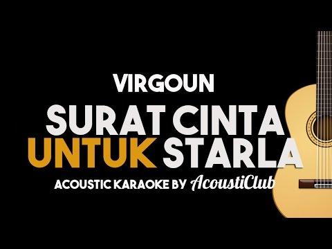 [Acoustic Karaoke] Virgoun - Surat Cinta Untuk Starla