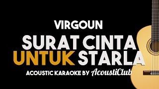 Acoustic Karaoke Virgoun Surat Cinta Untuk Starla