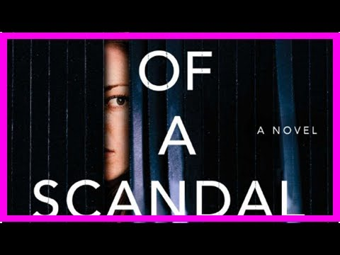 The Anatomy of a scandal, a tailor page-turner makes the era #MeToo