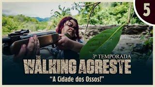 THE WALKING AGRESTE 3° TEMPORADA EPISÓDIO 5