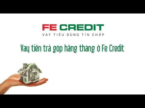 Vay Tiền Trả Góp Hằng Tháng ở FE Credit