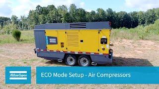 ECO Mode Setup - Air Compressors  Atlas Copco Power Technique NA