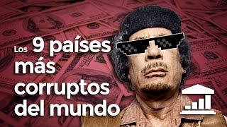 Los 9 países más CORRUPTOS del mundo - VisualPolitik