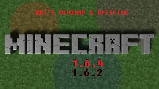Minecraft 1.6.4 [optifine & rei's minimap]