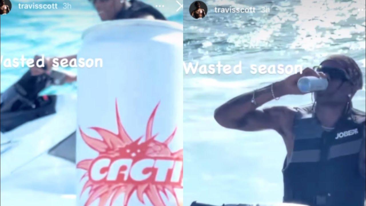 "Travis Scott Gets Lit on Jetski Chugs CACTI ""Wasted season"""