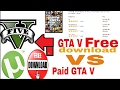 Get GTA V free download or Get Paid Game???