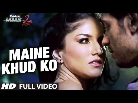 """Maine Khud Ko Ragini MMS 2"" Full Video Song | Sunny Leone | Mustafa Zahid"