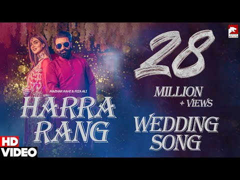 Harra Rang (Full Song) | Mazhar Rahi & Fiza Ali | Wedding Song 2020