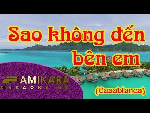 Sao không đến bên em (Casablanca)_Karaoke