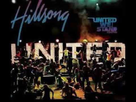 Hillsong United - United We Stand (2006) (álbum Completo)