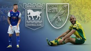 '3-0 DEFEAT TO SEND THEM TOP OF THE LEAGUE' - NORWICH CITY VS IPSWICH TOWN