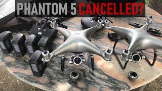 Has DJI's Phantom 5 Been Cancelled?   DansTube.TV