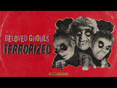 Beloved Ghouls - Terrorized (Official Audio)