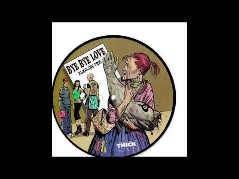 Alkaline Trio - Bye Bye Love [Cars Cover]