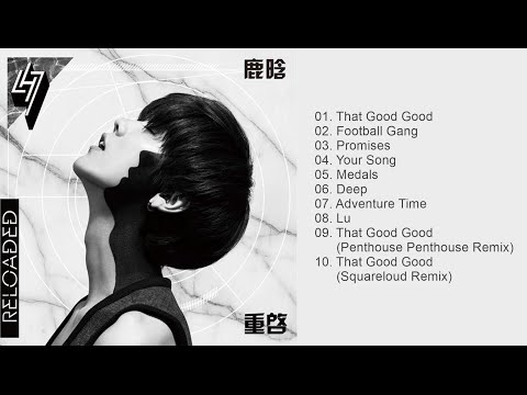 LuHan - Reloaded [FULL ALBUM]