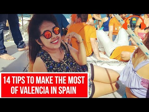 14 USEFUL TRAVEL TIPS FOR VALENCIA, SPAIN