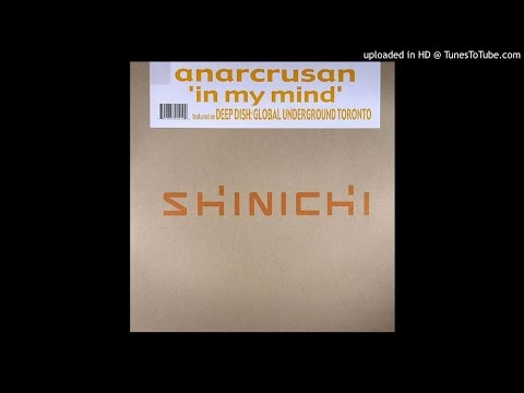 Anarcrusan -In my mind (sultan & vezina undertouch mix)