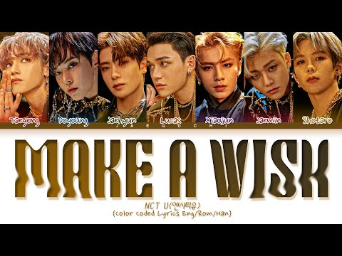 NCT U Make A Wish (Birthday Song) Lyrics (Color Coded Lyrics)