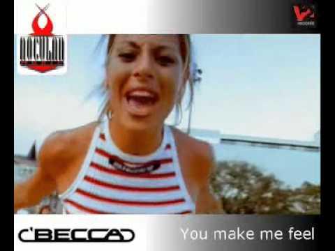 Dj Becca   You make me feel
