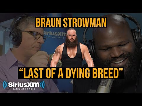 "Braun Strowman: ""I'm Going To Be A WWE Hall Of Famer"""