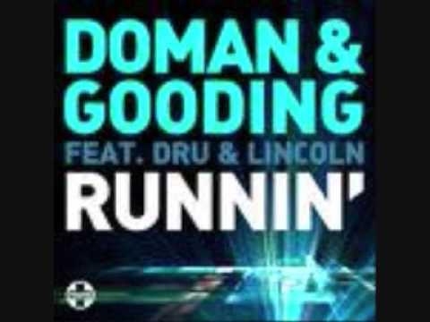 Doman & Gooding ft Lincoln & Dru - Runnin' (Radio Mix)