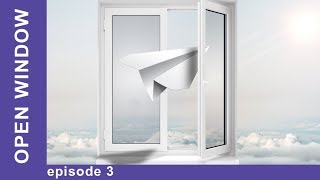 Open Window. Russian TV Series. Episode 3. StarMedia. Мelodrama. English Subtitles