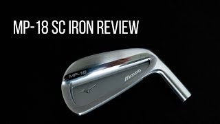 Mizuno MP-18 SC Irons | Full Data & On Course Review