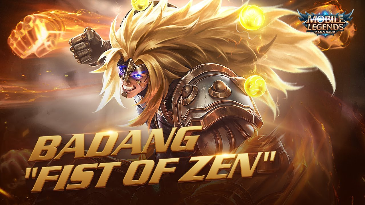BADANG New Skin | FIST OF ZEN | Mobile Legends: Bang Bang