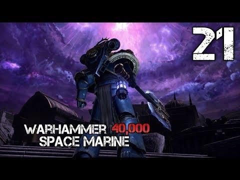 Warhammer 40,000 Space Marine(HARD)-21[На вершину шпиля]