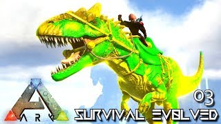 ARK: SURVIVAL EVOLVED - PARADOS ALLOSAURUS TAME E03 !!! ( PUGNACIA PARADOS )