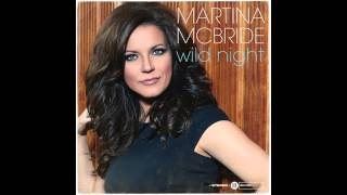 Watch Martina McBride Wild Night video