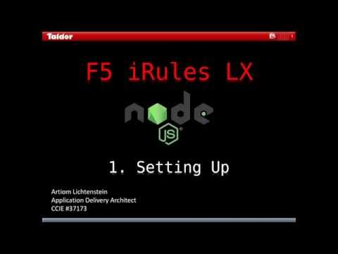 F5 iRules LX - 1  Setting Up /TUTORIAL