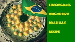 Herbs # 06 Lemongrass - Brazilian delicacy brigadeiro made of lemongrass