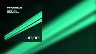 Phoebus - Only You (Original Mix)