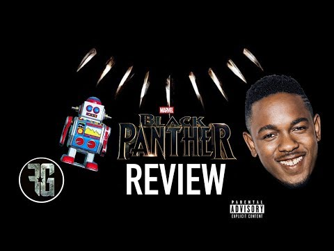 Randall Reviews BLACK PANTHER Soundtrack Album By Kendrick Lamar
