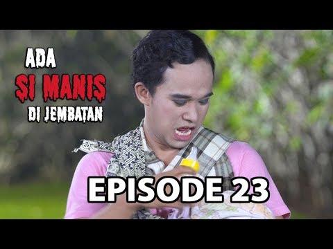 Omay Belajar Menyusui - Ada si Manis di Jembatan Episode 24