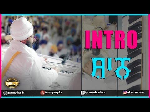 DIWAAN INTRO – SHAAN   Instrumental   05.04.17   Bhai Ranjit Singh Khalsa Dhadrianwale