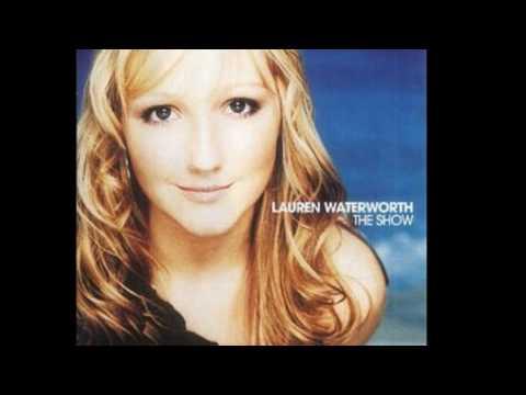 Lauren Waterworth - Baby Now That I've Found You