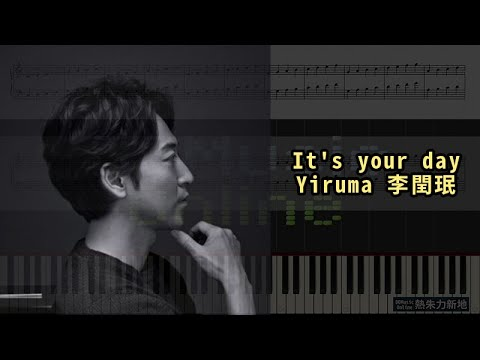 It's your day, Yiruma 李閏珉 (鋼琴教學) Synthesia 琴譜 Sheet Music